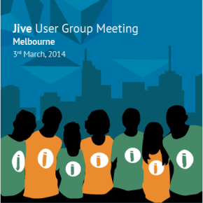 Feature image for Jive User Group Meeting - Melbourne, 3rd March 2014