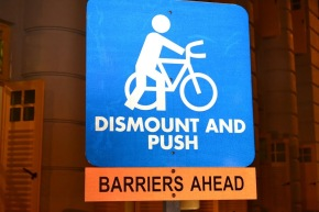 Dismount and Push - Disruption Ahead